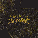 You are special to me - romantic quote for valentines day card o. R save the date card. Inspirational  typography. Gold glitter brush pen modern calligraphy Stock Photo