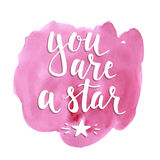 You are a star. Hand drawn typography poster vector illustration