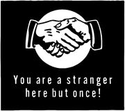 You Are A Stranger Stock Photos