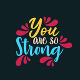 You are so Strong stock illustration