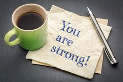 You are strong positive affirmation stock photos