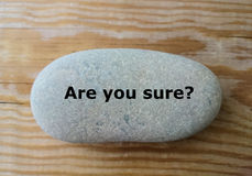 `Are you sure?` question on the stone. Business, decision concept, minimal design stock photo