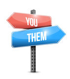You and them street sign illustration design Stock Image