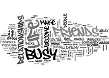 Are You Too Busy For Friendship Word Cloud Concept. Are You Too Busy For Friendship Text Background Word Cloud Concept Royalty Free Stock Photography