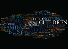 Are You Too Busy For Your Kids Word Cloud Concept. Are You Too Busy For Your Kids Text Background Word Cloud Concept Royalty Free Stock Images
