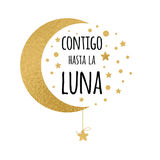 With you up to the moon. Handwritten love phrase for your design with gold stars in Spanish language Royalty Free Stock Image