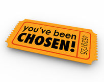 You've Been Chosen One Winning Ticket Lucky Selected Choice Stock Photography