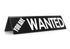 You are wanted in black Royalty Free Stock Photo