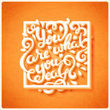 You are what you eat. Hand drawn lettering, vector illustration Royalty Free Stock Image