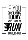 You will have to run tomorrow. Vector poster design stock illustration