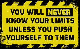 You will never know your limits sign Stock Image