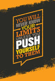You Will Never Know Your Limits Unless You Push Yourself To Them. Workout and Fitness Gym Motivation Quote. Stock Photos