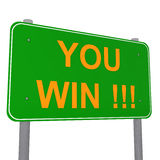 You Win - Traffic Sign Stock Image
