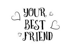 Your best friend love quote logo greeting card poster design Stock Photos