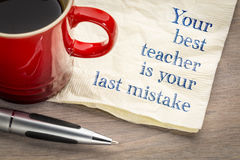 Your best teacher is last mistake Royalty Free Stock Photo
