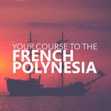 Your Course to French Polynesia. Pirate Boat on the sea at sunse Royalty Free Stock Images