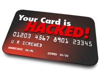 Your Credit Card is Hacked Stolen Money Identity Theft. Your Card is Hacked words on a 3d credit card to illustrate identity theft or money stolen by hackers who royalty free illustration