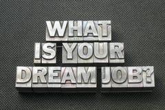 Your dream job bm Stock Image