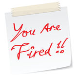 'your are fired' note Royalty Free Stock Image