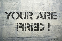 Your are fired Royalty Free Stock Photos