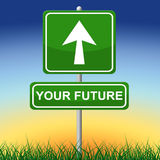 Your Future Means Forecast Placard And Arrow Stock Images