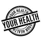 Your Health rubber stamp. Grunge design with dust scratches. Effects can be easily removed for a clean, crisp look. Color is easily changed Royalty Free Stock Photos