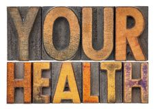 Your health word abstract in wood type Royalty Free Stock Photos