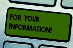 For Your Information för textteckenvisning Begreppsmässig information om foto delas och att ingen nödvändig tangentbordtangent fö royaltyfri fotografi