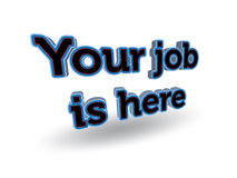 Your job is here sign Stock Image