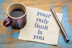 Your only limit is you - concept on napkin royalty free stock photo