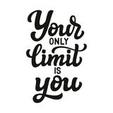 Your only limit is you Royalty Free Stock Images