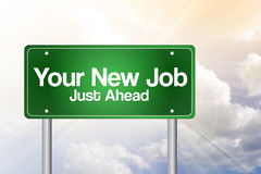 Your New Job Green Road Sign Stock Image