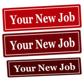 Your new job. Rubber stamp with text your new job inside,  illustration Royalty Free Stock Images