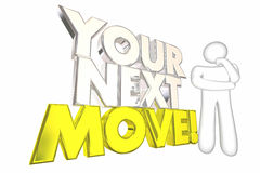 Your Next Move Strategy Plan Thinking Person. 3d Illustration Stock Image