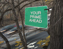 Your prime ahead highway road sign Stock Image
