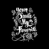 Your smile is my favorite smile guote Royalty Free Stock Image