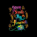 Your smile is my favorite smile guote Royalty Free Stock Photo