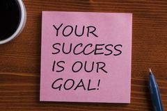 Your success is our goal concept royalty free stock image