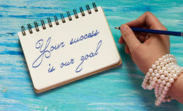 Your Success Is Our Goal Inspirational quote Stock Photos