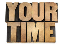 Your time in wood type Stock Photo