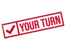 Your Turn Rubber Stamp Royalty Free Stock Photography