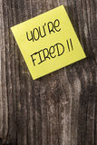 Youre Fired Unemployment Yellow Sticky Note Post It Stock Image