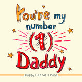 Youre my number one Daddy. Happy Father's day hand-lettering watercolor greeting card royalty free illustration