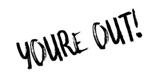 Youre Out rubber stamp Royalty Free Stock Images