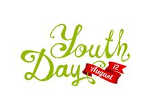 Youth day. August 12. Hand written words on white background. Youth day. August 12. Hand written doodle vector words on white background Stock Illustration