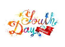 Youth day. August 12. Hand written vector inscription of splash. Youth day. August 12. Hand written vector doodle font inscription of splash paint letters Royalty Free Illustration