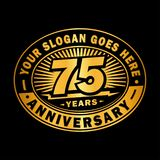 75 years anniversary celebration. 75th anniversary logo design. Seventy-five years logo. 75years anniversary design template. 75th years vector and illustration vector illustration