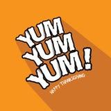 Yum Yum Yum! Happy Thanksgiving typography design. Stock Photography