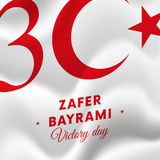 Zafer bayrami Victory Day Turkey august flagga 30 också vektor för coreldrawillustration royaltyfri illustrationer