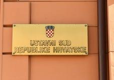 Zagreb Chorwacja, Sierpień, - 18, 2017: Znak czyta chorwacja Const Obrazy Stock
